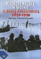 Piechota polska w wojnie z Rosją bolszewicką 1919-1920