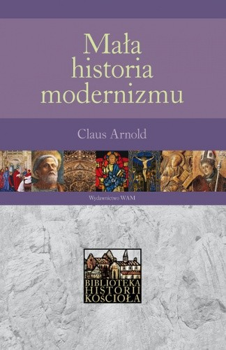 Okładka książki Mała historia modernizmu
