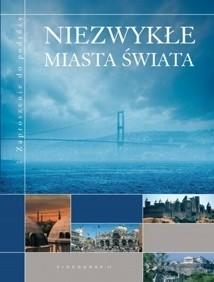 Okładka książki Niezwykłe miasta świata
