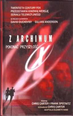 Okładka książki Z Archiwum X. Pokonać przyszłość