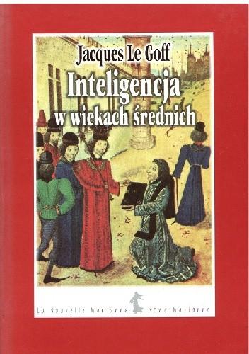 Okładka książki Inteligencja w wiekach średnich