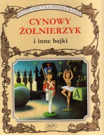 Okładka książki Cynowy żołnierzyk i inne bajki