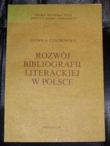 Okładka książki Rozwój bibliografii literackiej w Polsce
