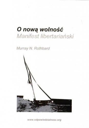 Okładka książki O nową wolność - manifest libertariański