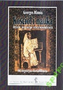 Okładka książki Kościół i nauka. Dzieje pewnego niezrozumienia. Od Augustyna do Galileusza