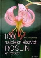 100 najpiękniejszych roślin w Polsce