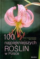 Okładka książki 100 najpiękniejszych roślin w Polsce
