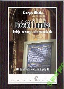 Okładka książki Kościół i nauka. Dzieje pewnego niezrozumienia. Od Galileusza do Jana Pawła II