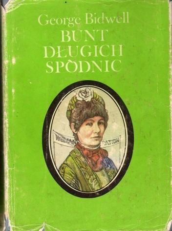 Okładka książki Bunt Długich Spódnic