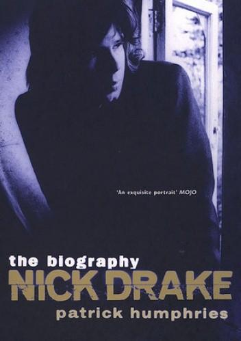 Okładka książki Nick Drake: the biography