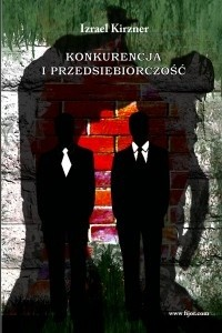Okładka książki Konkurencja i przedsiębiorczość
