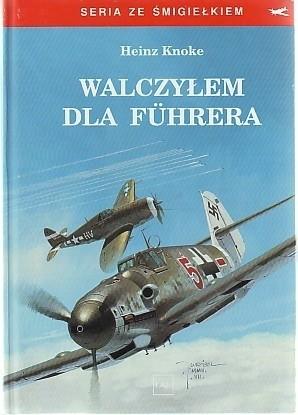Okładka książki Walczyłem dla Führera