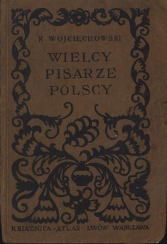 Okładka książki Wielcy pisarze polscy - wypisy na klasę VII szkół powszechnych