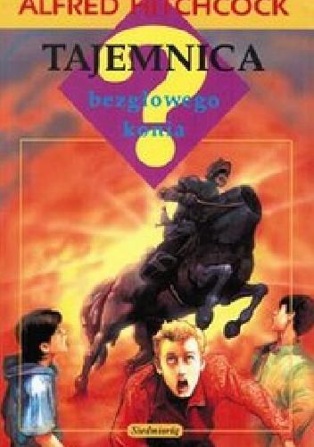 Okładka książki Tajemnica bezgłowego konia