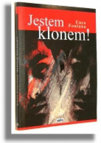Okładka książki Jestem klonem! Zapiski nastolatka