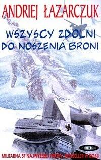 Okładka książki Wszyscy zdolni do noszenia broni