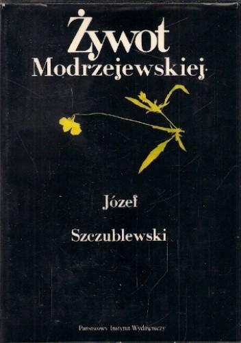 Okładka książki Żywot Modrzejewskiej