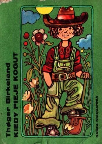 Okładka książki Kiedy pieje kogut