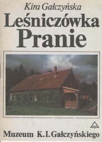 Okładka książki Leśniczówka Pranie. Muzeum K.I. Gałczyńskiego