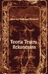 Okładka książki Teoria Teatru. Rekonesans