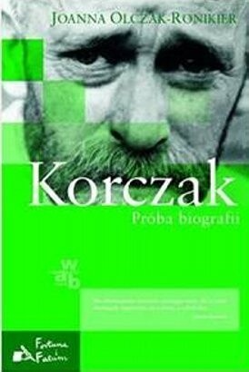 Okładka książki Korczak. Próba biografii
