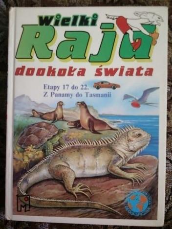 Okładka książki Wielki Rajd dookoła świata : etapy 17 do 22 z Panamy do Tassmanii