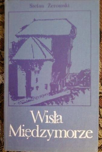 Okładka książki Wisła. Międzymorze