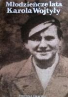 Młodzieńcze lata Karola Wojtyły. Wspomnienia