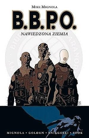 Okładka książki B.B.P.O. - Nawiedzona ziemia