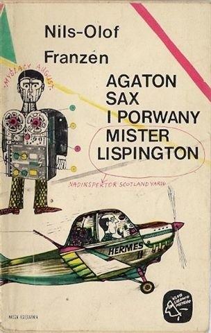 Okładka książki Agaton Sax i porwany mister Lispington