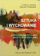 Okładka książki Sztuka i wychowanie. Współczesne problemy edukacji estetycznej