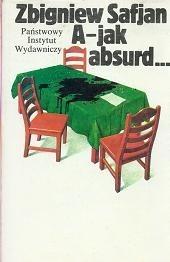Okładka książki A - jak absurd...