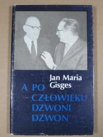 Okładka książki A po człowieku dzwoni dzwon