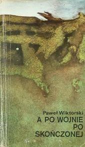 Okładka książki A po wojnie, po skończonej