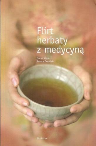 Okładka książki Flirt herbaty z medycyną