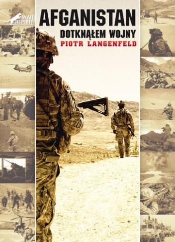 Okładka książki Afganistan. Dotknąłem wojny