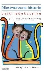 Okładka książki Niestworzone historie : bajki edukacyjne