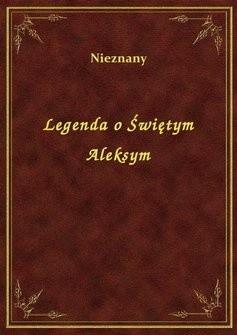 Okładka książki Legenda o świętym Aleksym