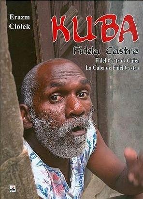 Okładka książki Kuba Fidela Castro