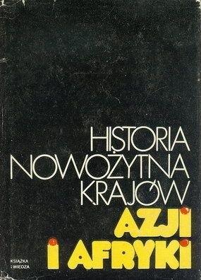 Okładka książki Historia nowożytna krajów Azji i Afryki