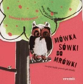 Okładka książki Mówka sówki do mrówki i innych bajek prawie pół stówki