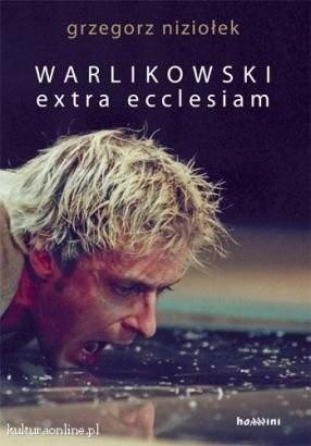Okładka książki Warlikowski. extra ecclesiam