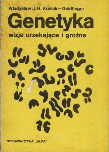 Okładka książki Genetyka - wizje urzekające i groźne