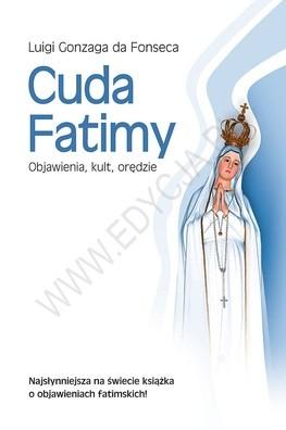 Okładka książki Cuda Fatimy. Objawienia, kult, orędzie