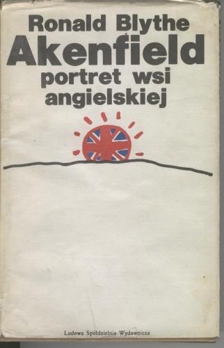 Okładka książki Akenfield. Portret wsi angielskiej