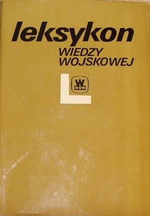 Okładka książki Leksykon wiedzy wojskowej