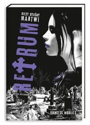 Okładka książki Retrum. Kiedy byliśmy martwi