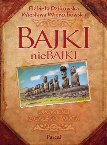 Okładka książki Bajki nieBajki. Opowieści z całego świata