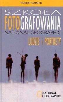 Okładka książki Szkoła fotografowania National Geographic Ludzie i portrety