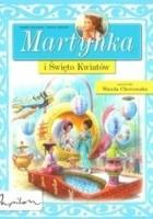 Martynka i Święto Kwiatów.
